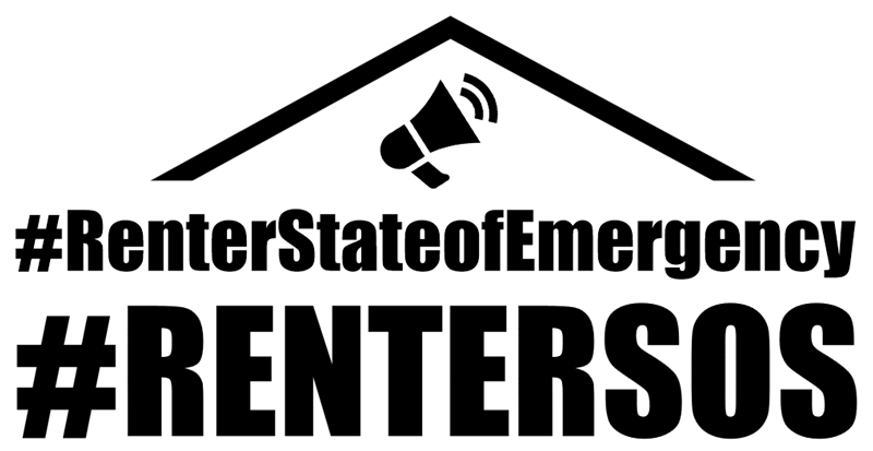 "The words ""#RenterStateofEmergency"" and ""#RenterSOS"" in black text on a white ground. Above the text are icons representing a roof and megaphone."