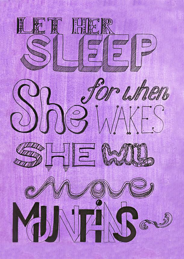 Let Her Sleep...