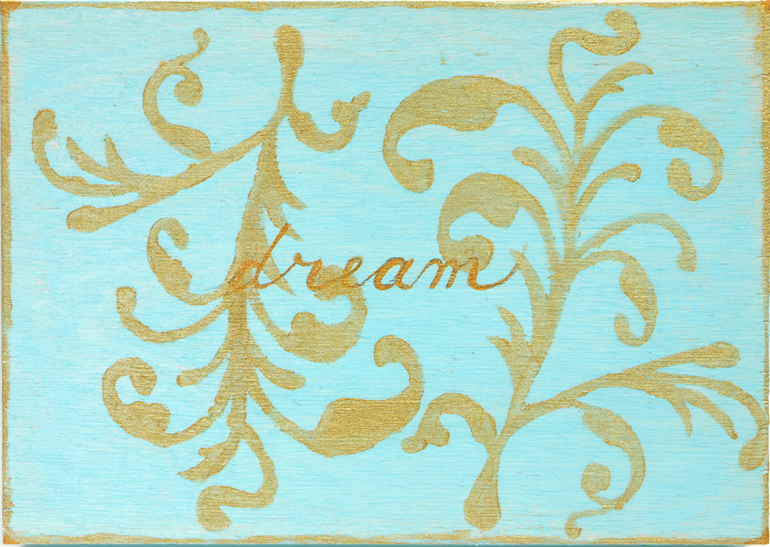 Dream in Teal and Gold