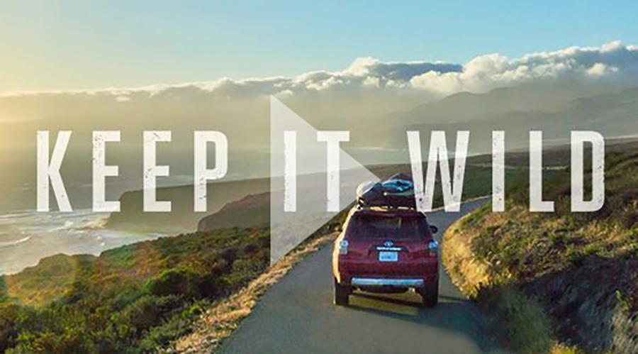 "Toyota 4Runner ""Keep it Wild"""