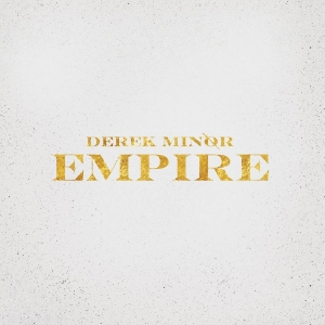 derek-minor-empire-1000.jpg