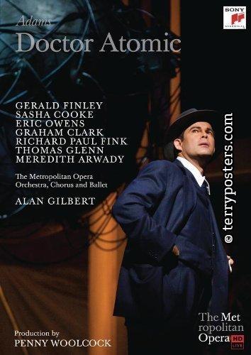 2011 - Adams:Doctor Atomic(Gilbert, cond.)