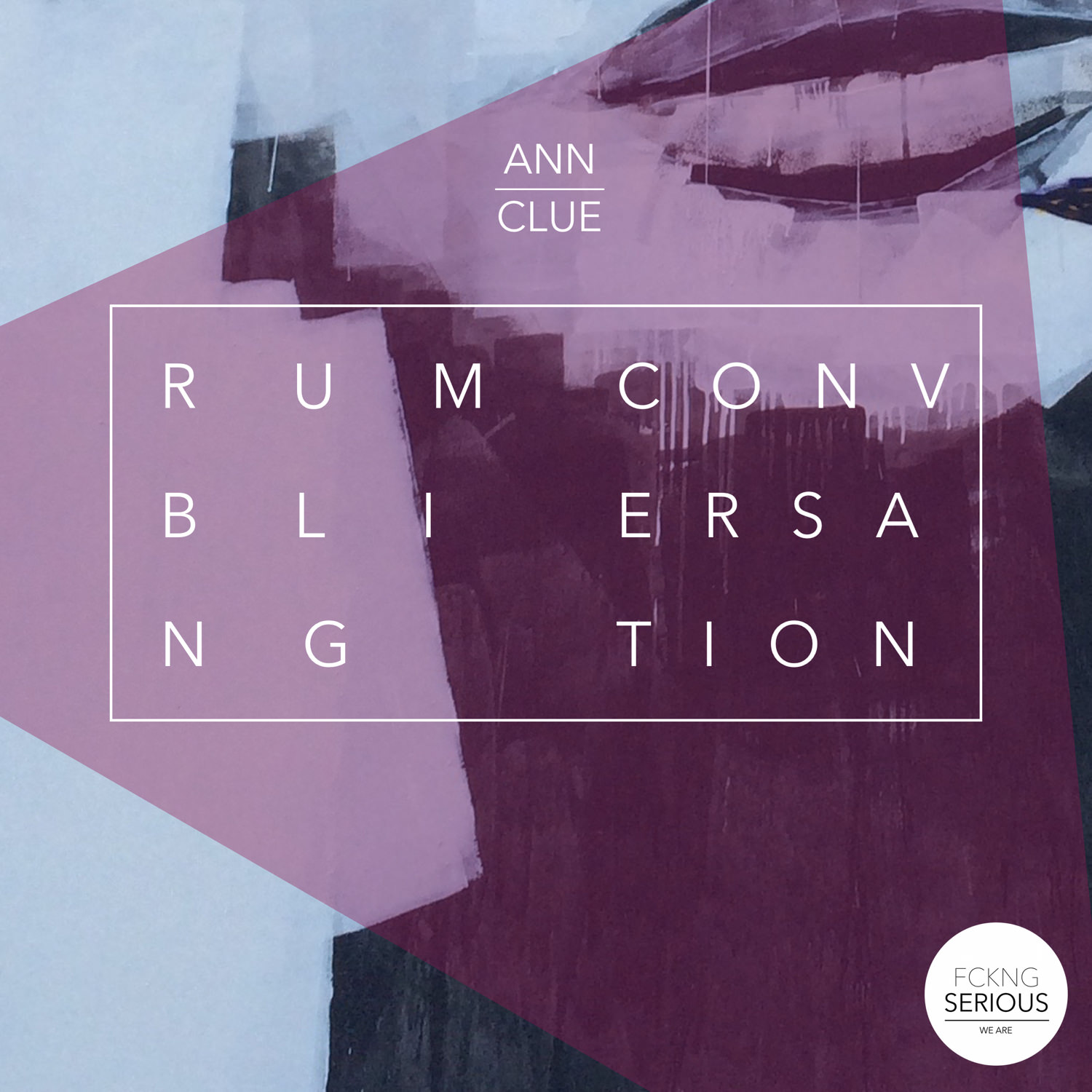 """RUMBLING CONVERSATION - ANN CLUEShe is smart, determined and also a very nice producer. FCKNG SERIOUS is really proud to announce that Ann Clue is coming up with her first solo EP called """"Rumbling Conversation"""". Check it out! You gonna love it.__SpotifyApple musicBeatport"""