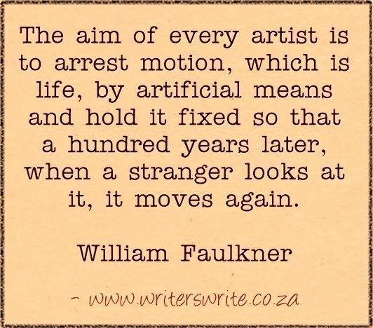 amandaonwriting :       WritingQuote   –William Faulkner
