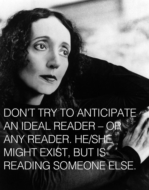 explore-blog :      10 tips on writing  from  Joyce Carol Oates , a fine addition to our ongoing archive of  wisdom on writing .