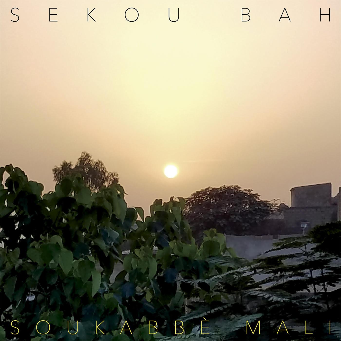 Sekou Bah - Soukabbe Mali (CLE022)