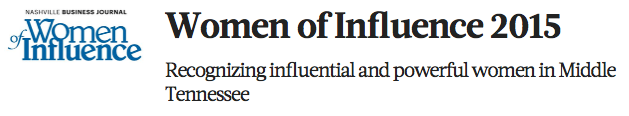 JANUARY 2015 - HEATHER WAS NAMED ONE OF THE TOP WOMEN OF INFLUENCE BY  THE NASHVILLE BUSINESS JOURNAL