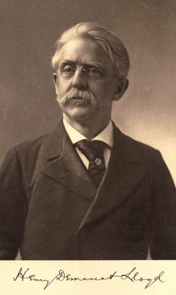 Henry Demarest Lloyd (1847 – 1903) was a 19th-century American progressive political activist and pioneer muckraking journalist.