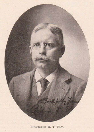 Richard Theodore Ely (1854 – 1943) was an American economist, author, and leader of the Progressive movement who called for more government intervention, especially regarding factory conditions, compulsory education, child labor, and labor unions.