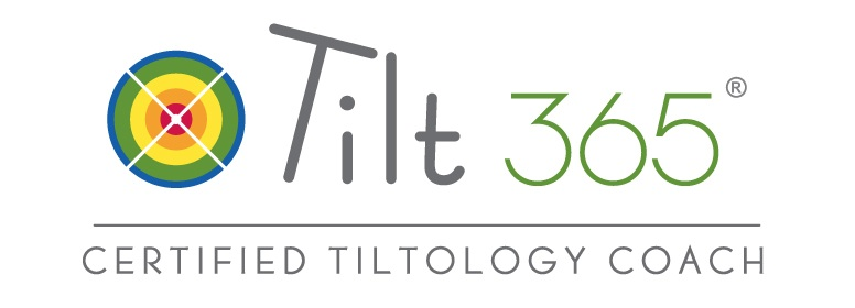 Will is certified in the Tilt365 coaching model and assessment tool.  Click to learn more.