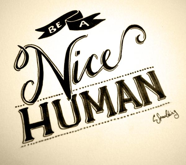 be+a+nice+human2.jpg