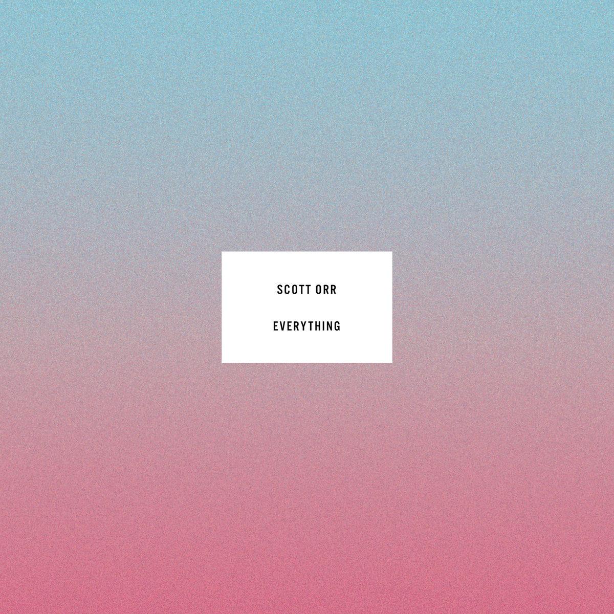 Scott Orr - Everything