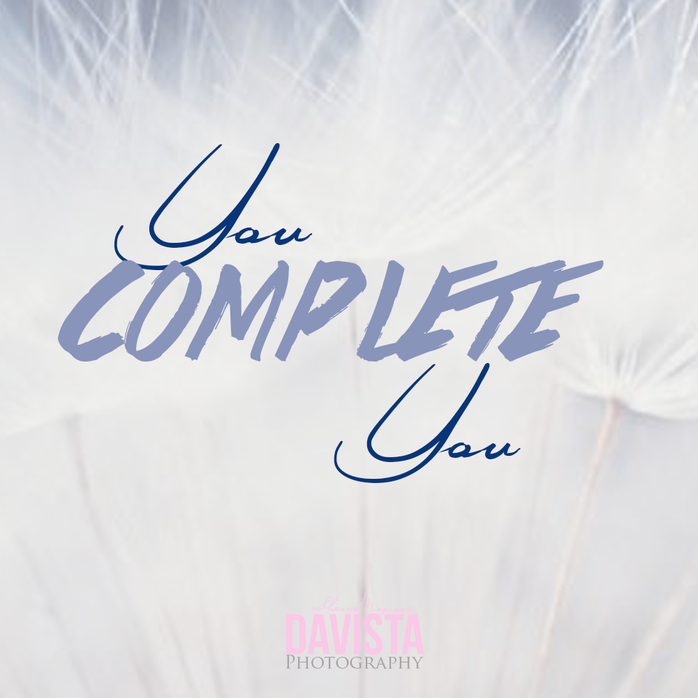 you complete you certainty and conviction