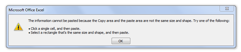 Information cannot be pasted because the Copy area and the paste area are not the same size and shape