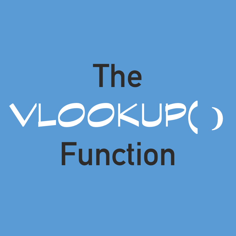 Learn About The VLOOKUP Function!