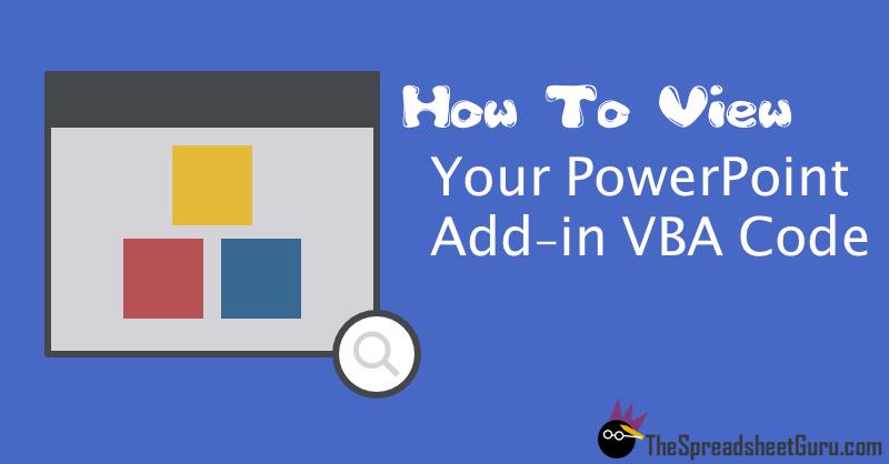 View Microsoft PowerPoint Add-in VBA macro code