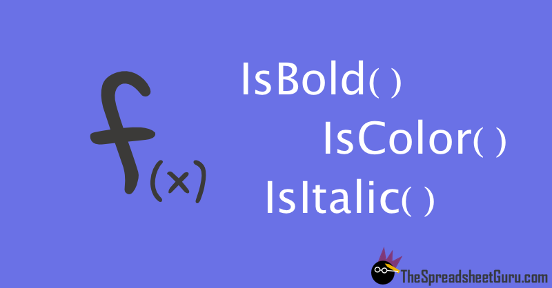 Excel Functions IsBold IsColor IsItalic IsUnderlined
