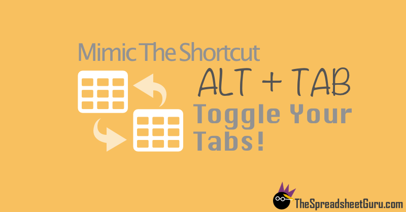 Mimic Alt + Tab Keyboard Shortcut Spreadsheets Excel