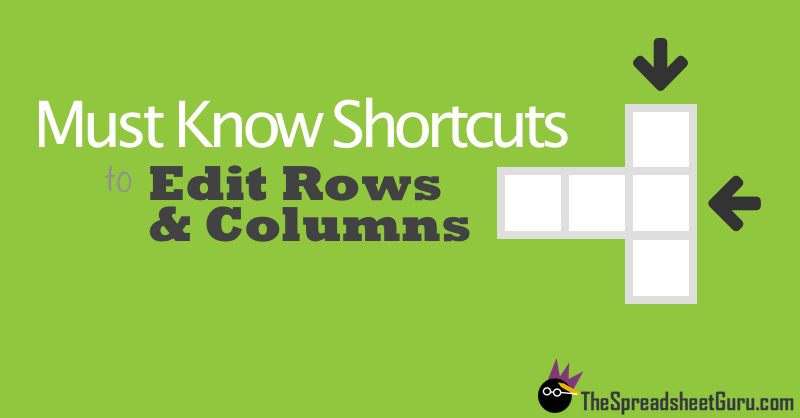 Top Excel Spreadsheet Shortcuts For Columns And Rows