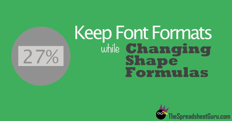 Prevent Font Formats Changing While Modifying Excel Shape Formulas