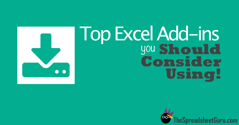 Top Microsoft Excel Add-ins You Should Consider Using — The