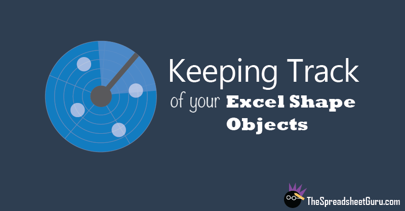 Tracking Excel Shape Objects