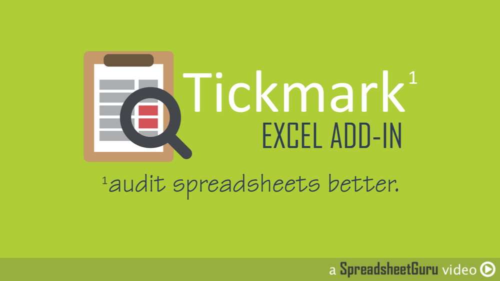 The Tickmark Excel Auditing Add-in — The Spreadsheet Guru