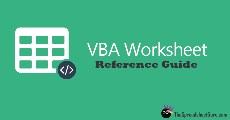 VBA Guide To Referencing Worksheet Tabs — The Spreadsheet Guru