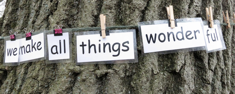We+make+all+things+wonderful.jpg