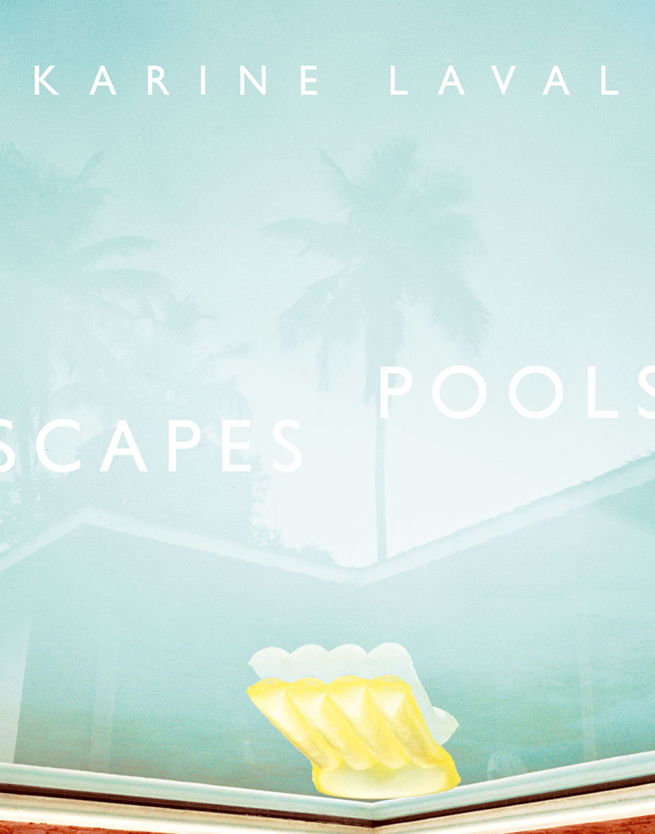 Poolscapes  by Karine Laval