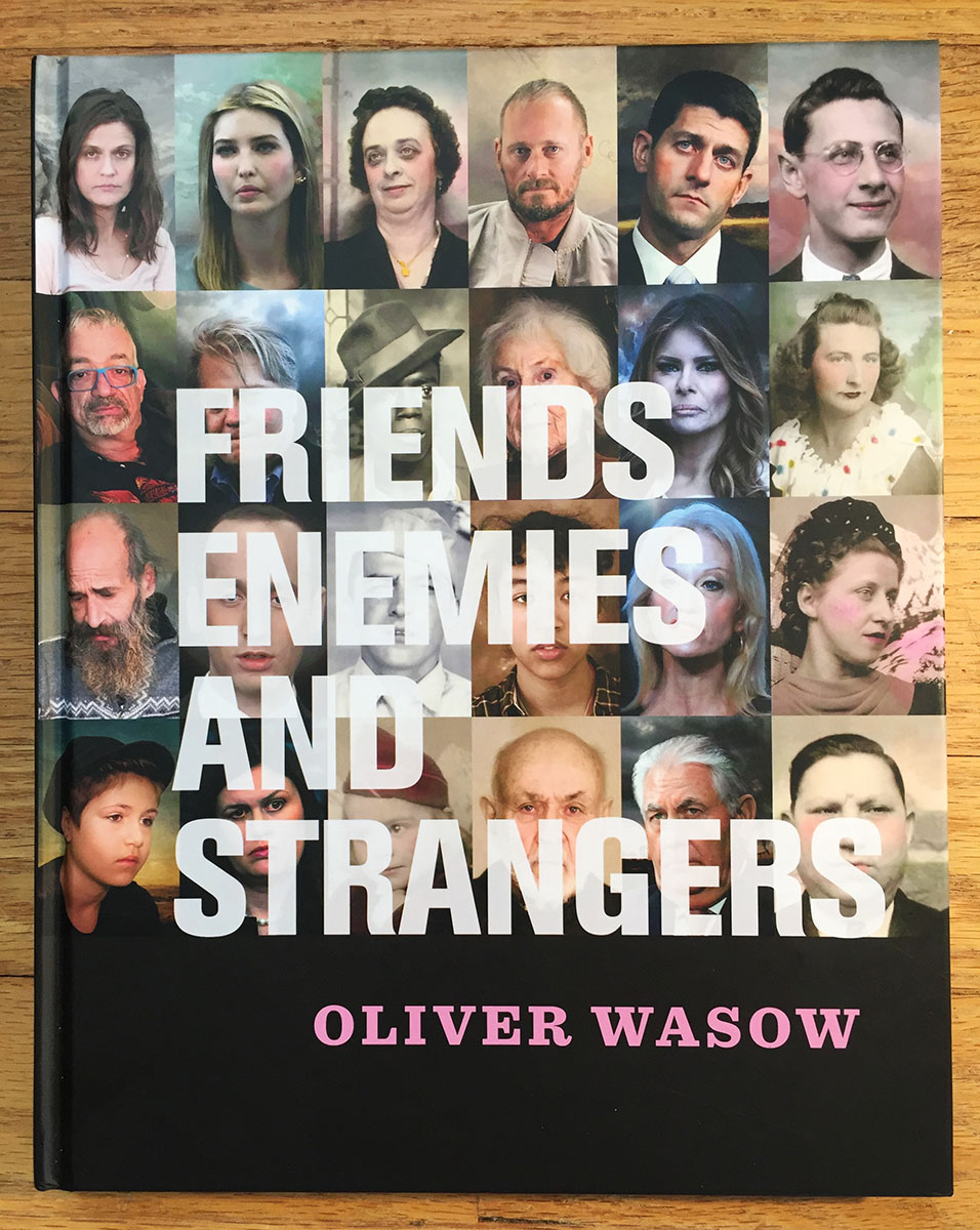 Friends, Enemies, and Strangers  by Oliver Wasow