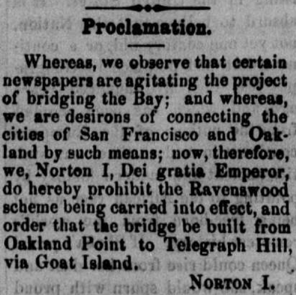 EMPEROR NORTON'S FIRST BRIDGE PROCLAMATION | The Pacific Appeal, 6 January 1872.