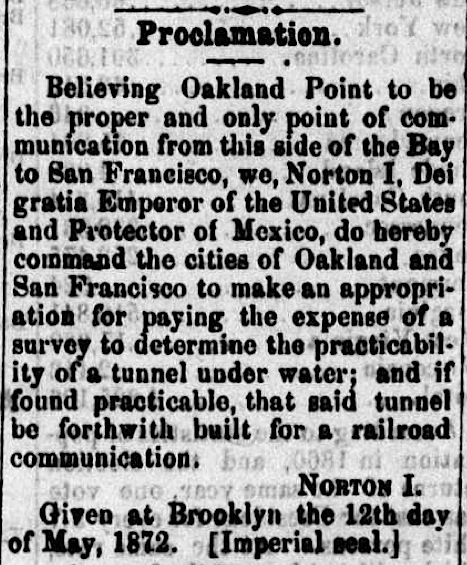 Proclamation of Emperor Nortonpublished in the  Pacific Appeal  newspaper on 15June1872. Source:  California Digital Newspaper Collection  .