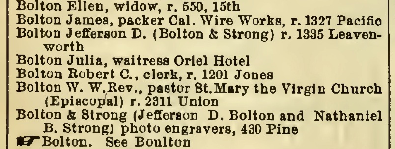 Listing for Bolton & Strong's in  Langley's  Directory of San Francisco, 1892, p. 266. Source:  Internet Archive .