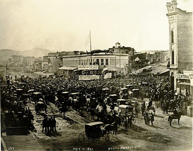 Pro-Union rally on 22 February 1861,at the intersection of Montgomery, Post and Market Streets, San Francisco. Source:  San Francisco Public Library .
