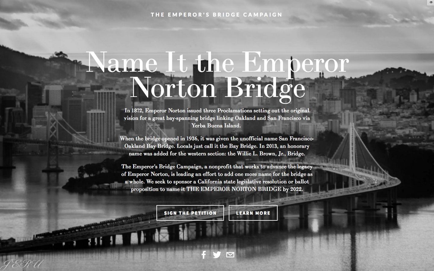 New cover page for The Emperor's Bridge Campaign's project to name the San Francisco-Oakland Bay Bridge for Emperor Norton. Click above to go to the page. Background photograph © 2015 Jeru Banez.