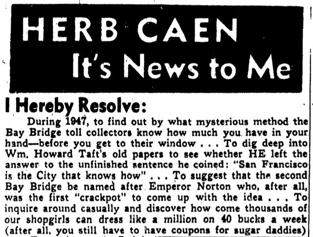 Clip from Herb Caen's column,  San Francisco Chronicle , 2 January 1947 , p.9. Click image for PDF of the full page. Source: San Francisco Public Library.