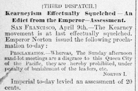 Proclamation of Emperor Norton, 9 April 1878.  Published in the Sacramento Daily Union, 10 April 1878. Source:  California Daily Newspaper Collection .