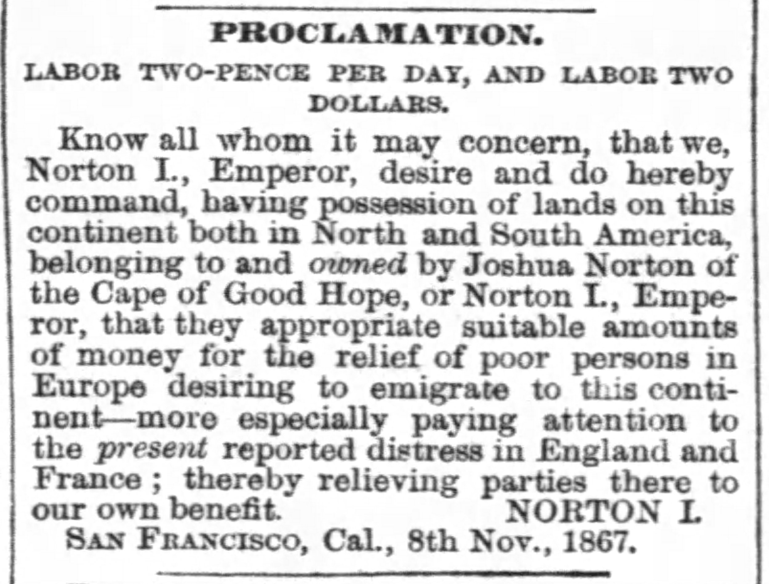 Proclamation of Norton I,  San Francisco Examiner , 8 November 1867, p.3.  For the full page, click  here . Source: Newspapers.com