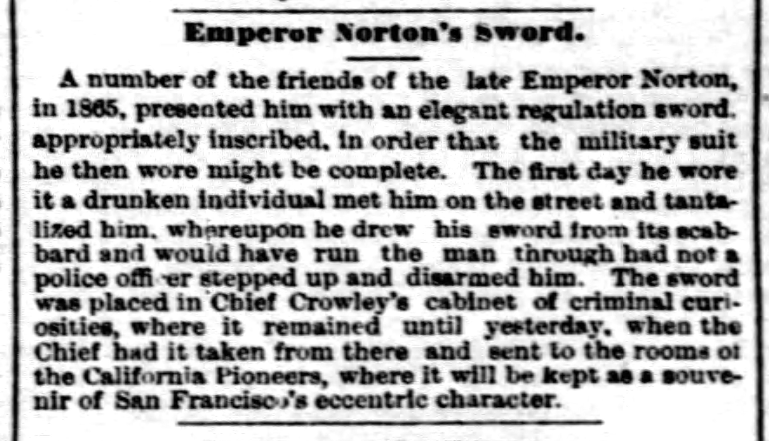"""""""Emperor Norton's Sword,""""  San Francisco Examiner , 27 February 1880 , p.3. View the entire page  here . Source: Newspapers.com"""