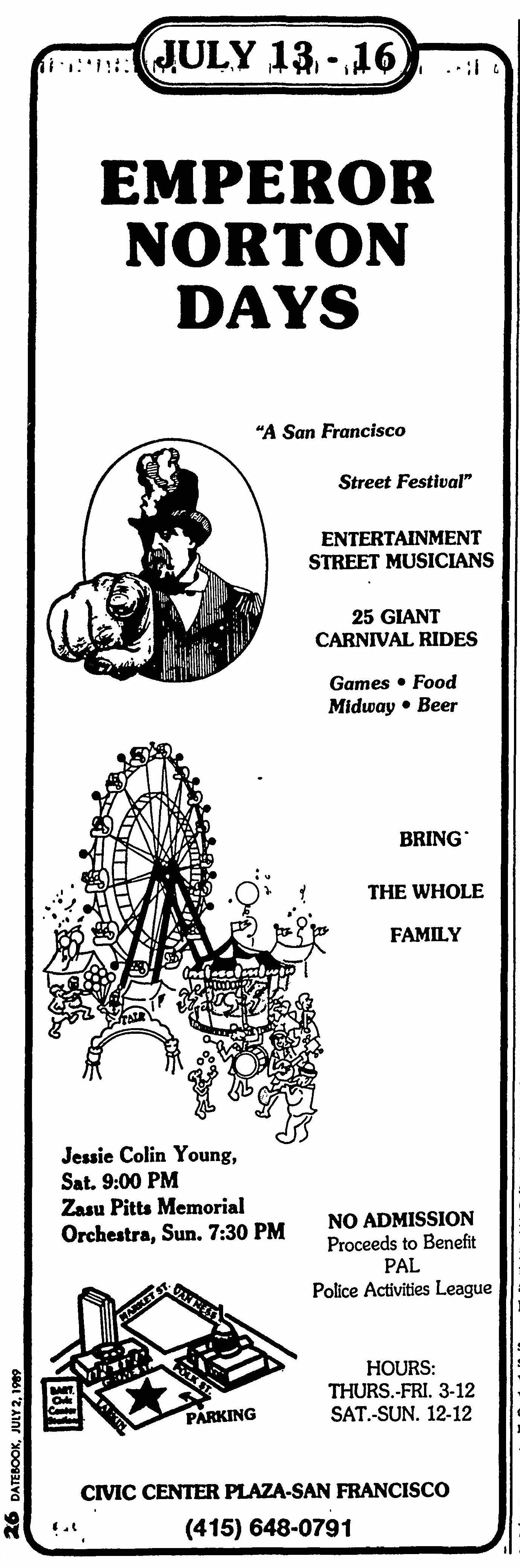 Ad for Emperor Norton Days,   San Francisco Chronicle  (published as the  San Francisco Examiner ), 2 July 1989. Source: San Francisco Public Library.