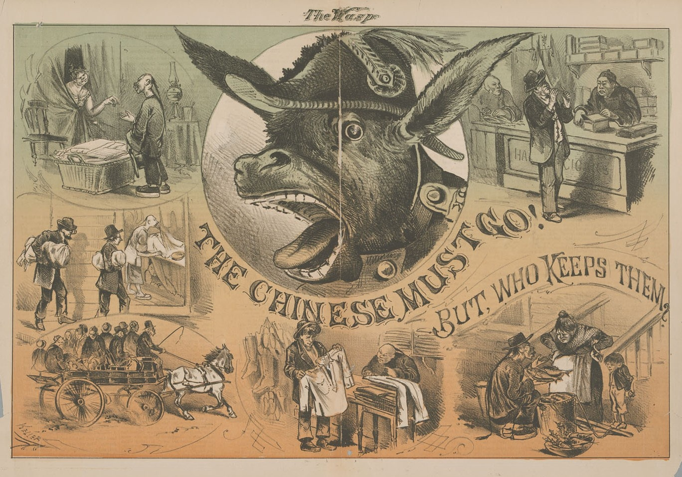 """""""The Chinese Must Go! But, Who Keeps Them?"""" Cartoon by George Frederick Keller (1846–1927).   The San Francisco Illustrated Wasp  , 11 May 1878. Source:  Erratic Phenomena ."""