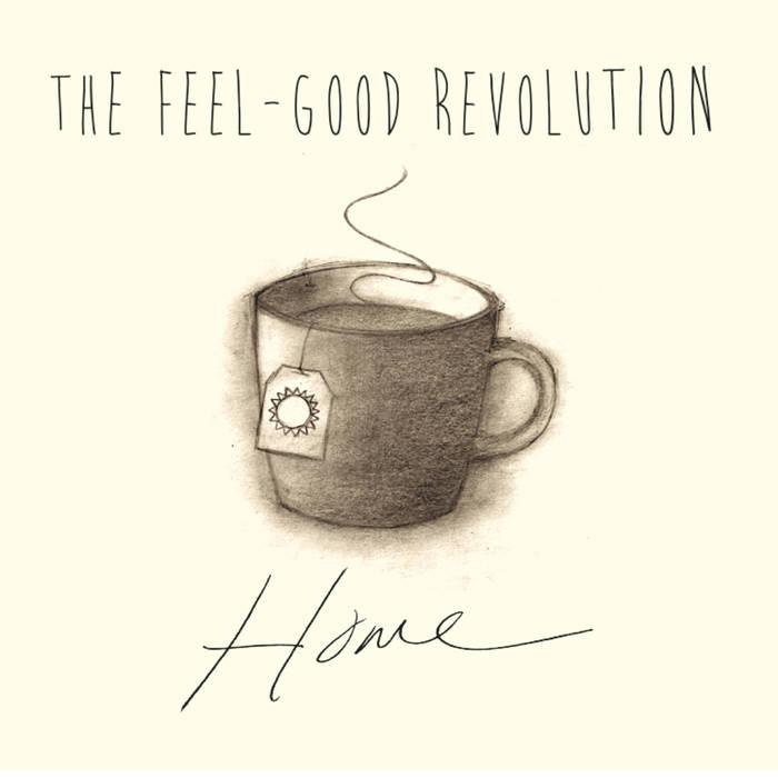 The Feel-Good Revolution