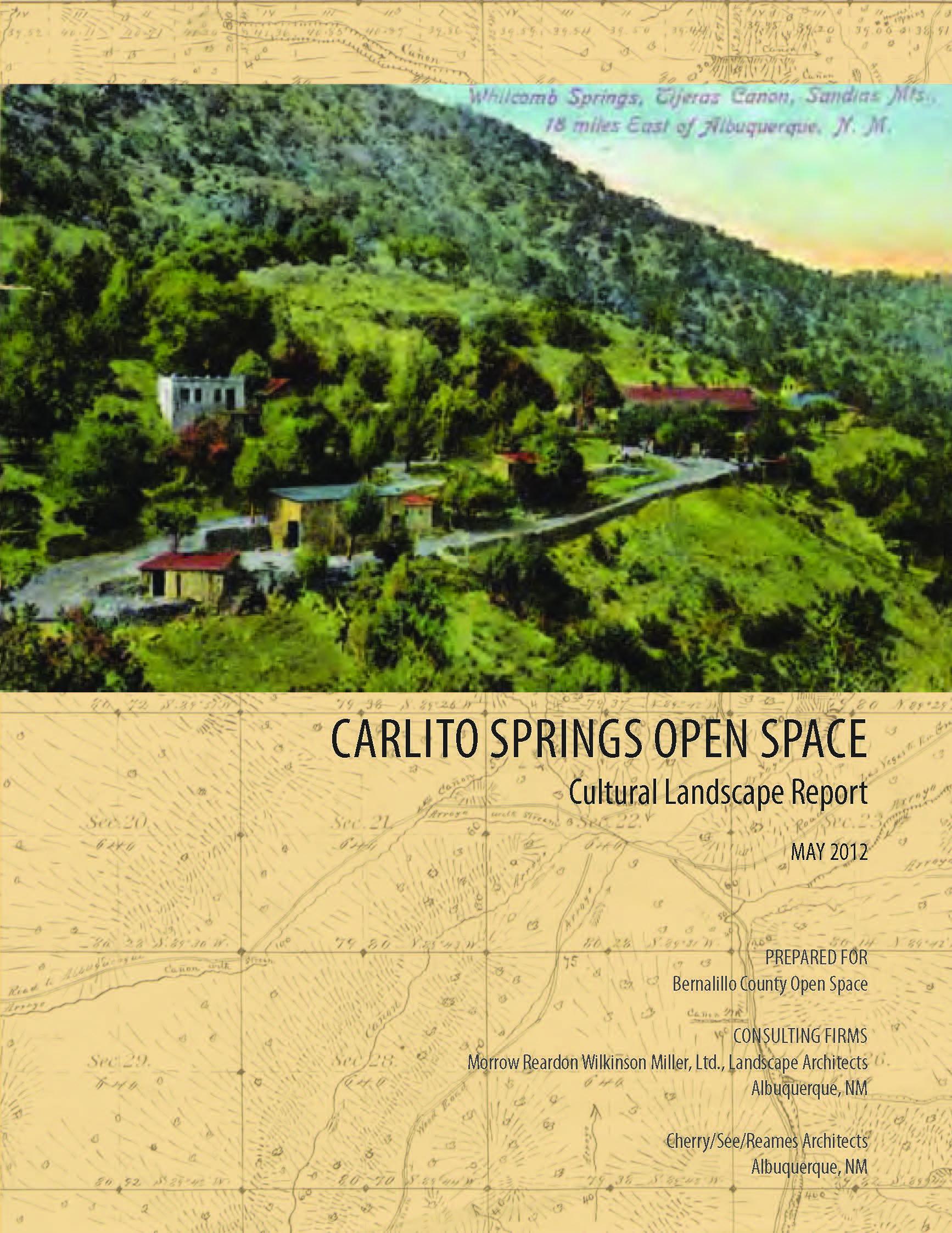 Carlito Springs Open Space - Cultural Landscape Report