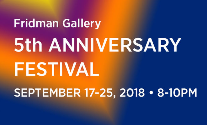 Fridman Gallery 5th Anninversary Festival