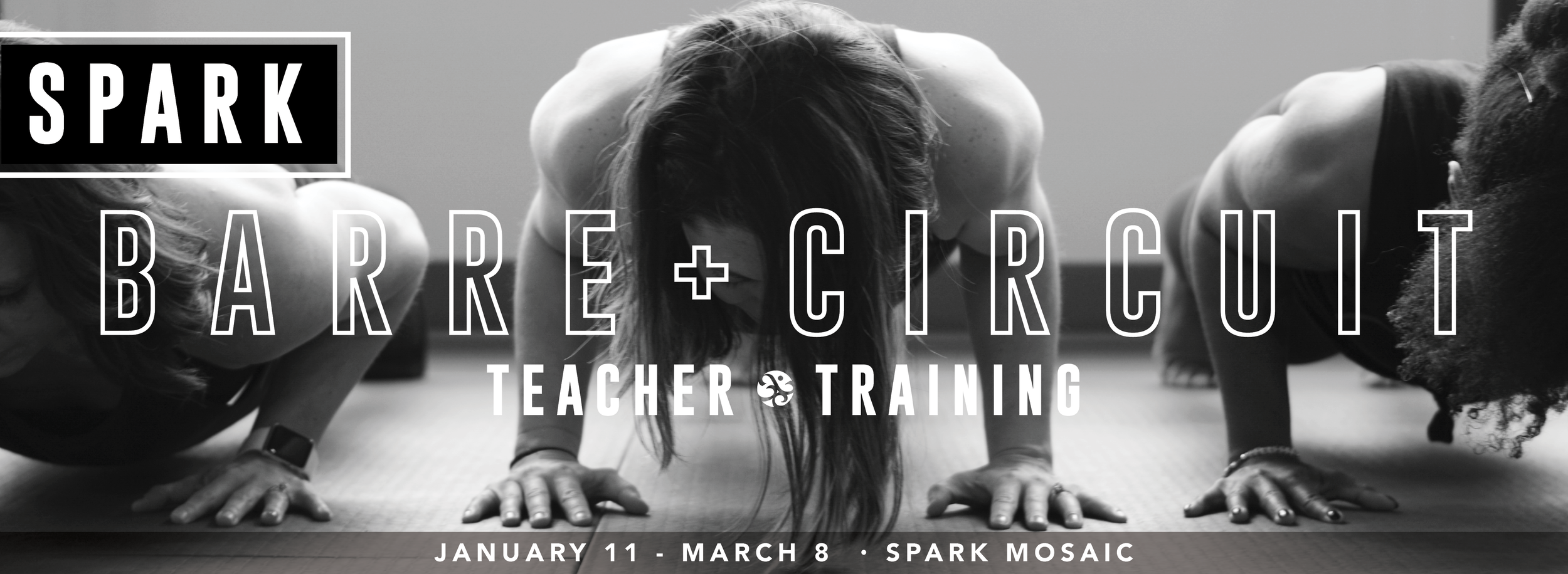 Spark Barre + Circuit Teacher Training (Jan 2020)