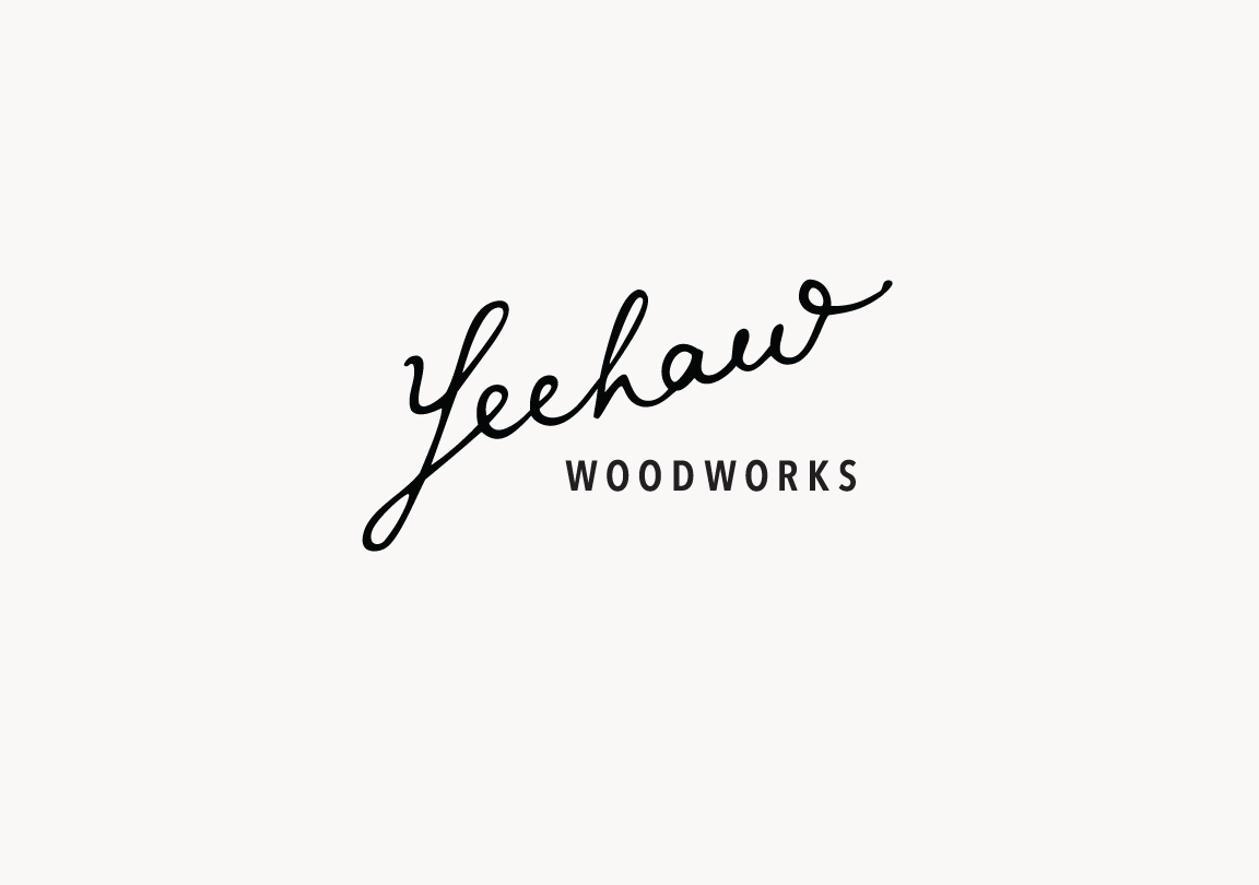 Yeehaw Woodworks / Paper & Type