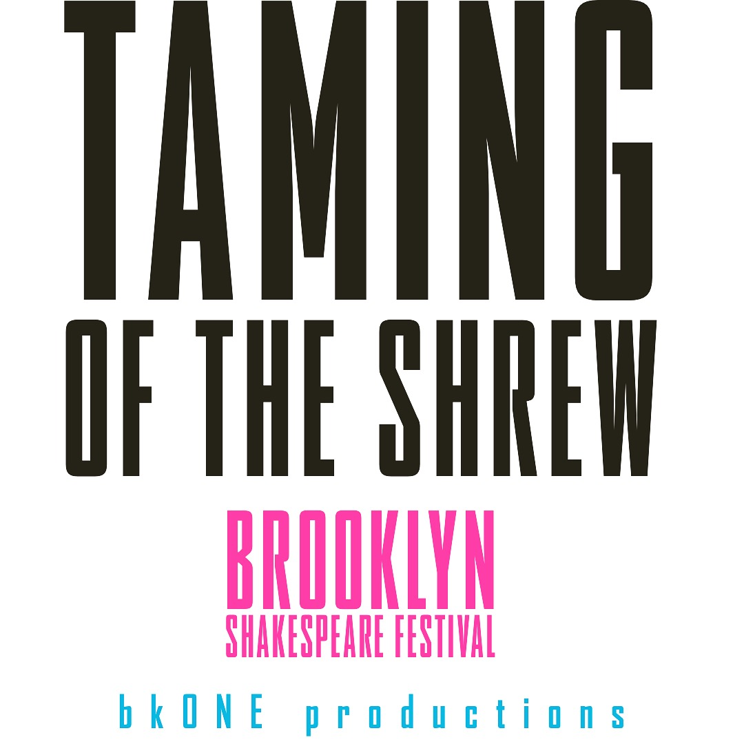 The 2019 Brooklyn Shakespeare Festival! August 24th 2019.