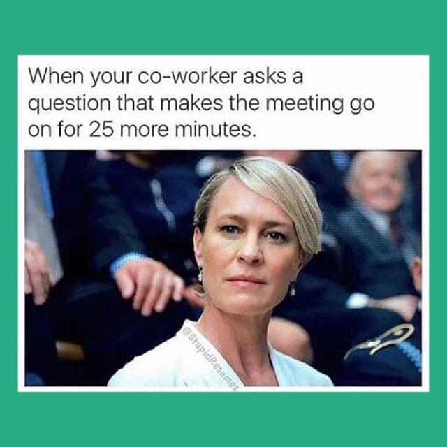We've all been there! . . . . .  #workmood #officehumor #busyweek #busybusybusy #workmemes #newweeknewstart #officefun #inhouse #meetingrooms #businessmeetings