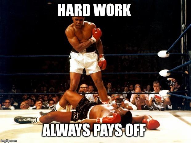 hard work always pays off.jpg
